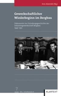 Gewerkschaftlicher Wiederbeginn im Bergbau | Adamski, 2012 | Buch (Cover)