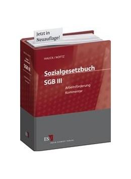 Abbildung von Hauck / Noftz | Sozialgesetzbuch SGB III Arbeitsförderung • ohne Aktualisierungsservice | 1. Auflage | 2020 | beck-shop.de