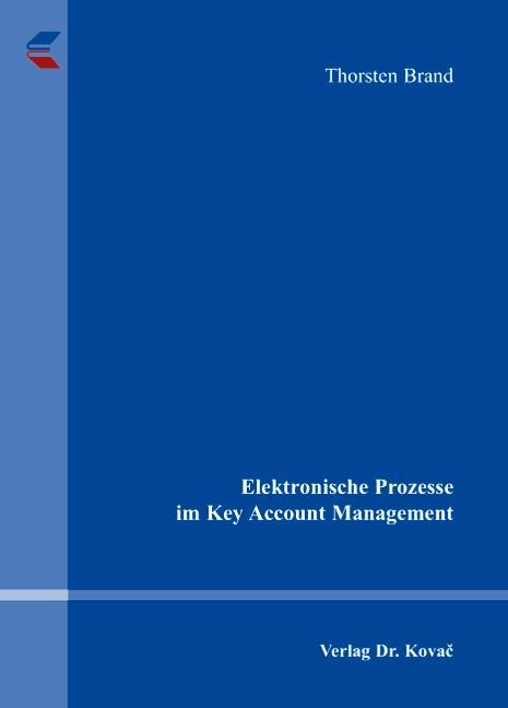 Elektronische Prozesse im Key Account Management | Brand, 2007 | Buch (Cover)