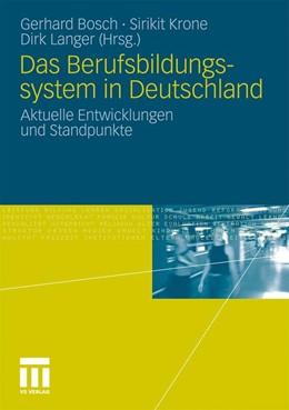 Abbildung von Bosch / Krone / Langer | Das Berufsbildungssytem in Deutschland | 2010 | Aktuelle Entwicklungen und Sta...