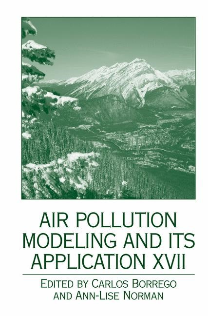 Air Pollution Modeling and its Application XVII | Borrego / Norman, 2006 | Buch (Cover)