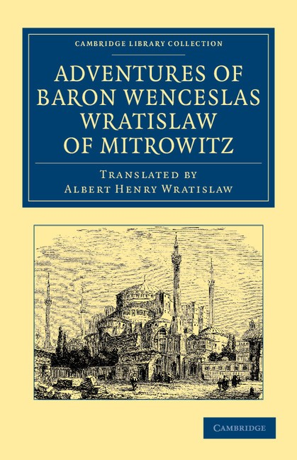 Abbildung von Wratislaw | Adventures of Baron Wenceslas Wratislaw of Mitrowitz | 2013