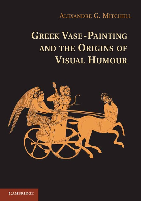 Abbildung von Mitchell | Greek Vase-Painting and the Origins of Visual Humour | 2012