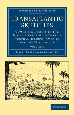 Abbildung von Alexander | Transatlantic Sketches | 2012