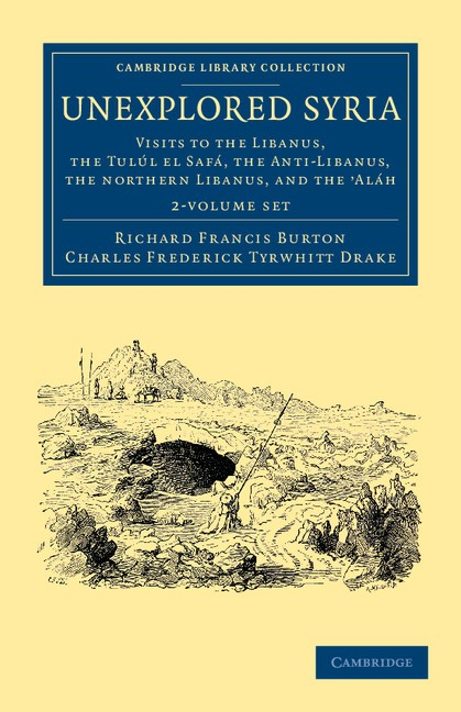 Abbildung von Burton / Drake | Unexplored Syria 2 Volume Set | 2012