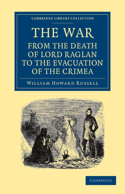Abbildung von Russell   The War: From the Death of Lord Raglan to the Evacuation of the Crimea   2013
