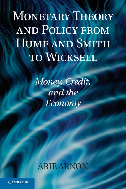 Abbildung von Arnon   Monetary Theory and Policy from Hume and Smith to Wicksell   2012