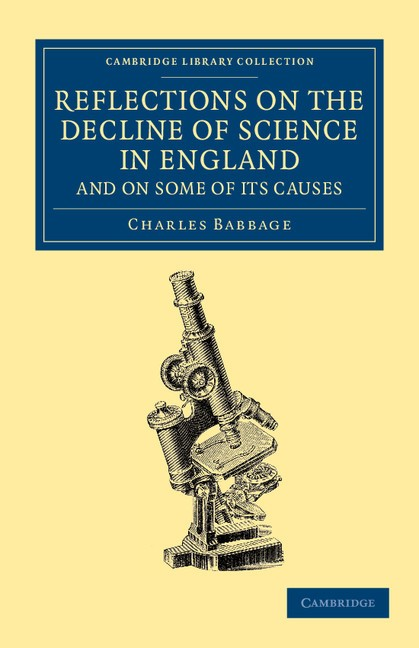 Abbildung von Babbage | Reflections on the Decline of Science in England, and on Some of its Causes | 2013