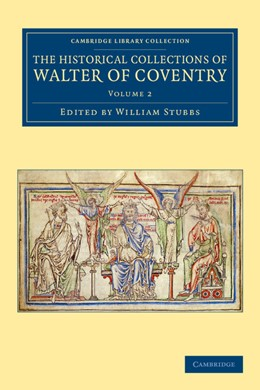 Abbildung von Stubbs   The Historical Collections of Walter of Coventry   2012