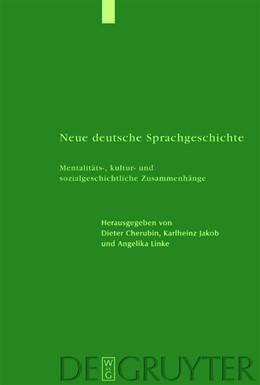 Abbildung von Cherubim / Jakob / Linke | Neue deutsche Sprachgeschichte | 1. Auflage | 2012 | Mentalitäts-, kultur- und sozi...