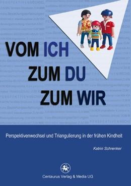 Abbildung von Schrenker | Vom Ich zum Du zum Wir | 1. Auflage | 2015 | 43 | beck-shop.de