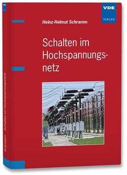 Abbildung von Schramm | Schalten im Hochspannungsnetz | Neuerscheinung | 2014
