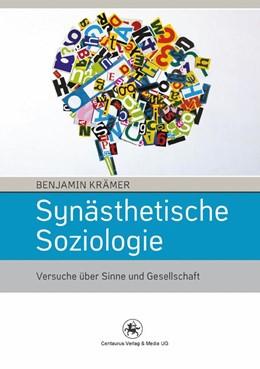 Abbildung von Krämer | Synästhetische Soziologie | 2012 | 2015 | Versuche über Sinne und Gesell... | 42