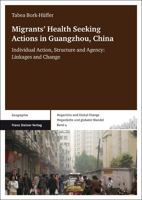 Migrants' Health Seeking Actions in Guangzhou, China | Bork-Hüffer, 2012 | Buch (Cover)