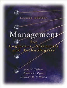 Abbildung von Chelsom / Payne / Reavill   Management for Engineers, Scientists and Technologists   2. Auflage   2004