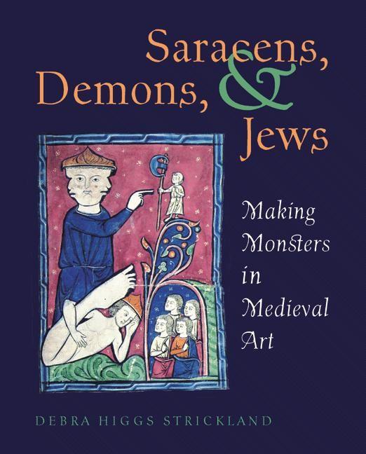 Abbildung von Strickland | Saracens, Demons, and Jews | 2003