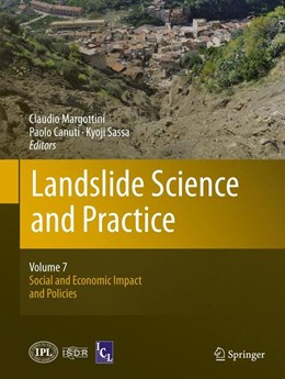 Abbildung von Margottini / Canuti / Sassa | Landslide Science and Practice | 2013 | Volume 7: Social and Economic ...