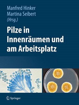 Abbildung von Hinker / Seibert | Pilze in Innenräumen und am Arbeitsplatz | 1. Auflage 2013 | 2013