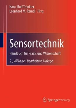 Abbildung von Tränkler / Reindl | Sensortechnik | 2., völlig neu bearb. Aufl. 2014 | 2015 | Handbuch für Praxis und Wissen...