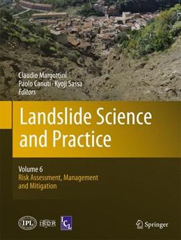 Abbildung von Margottini / Canuti / Sassa | Landslide Science and Practice | 2013 | Volume 6: Risk Assessment, Man...