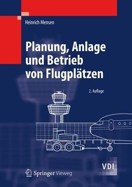 Abbildung von Mensen | Planung, Anlage und Betrieb von Flugplätzen | 2013