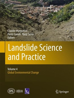 Abbildung von Margottini / Canuti / Sassa | Landslide Science and Practice | 2013 | Volume 4: Global Environmental...
