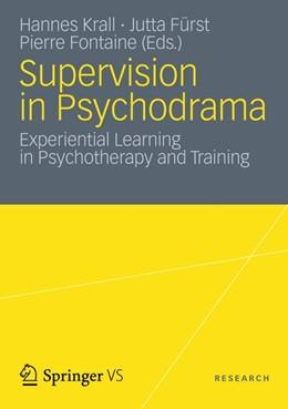 Abbildung von Krall / Fürst / Fontaine | Supervision in Psychodrama | 2012 | 2012 | Experiential Learning in Psych...