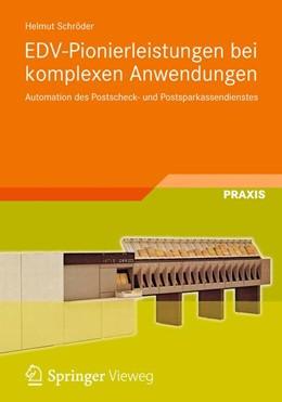 Abbildung von Schröder | EDV-Pionierleistungen bei komplexen Anwendungen | 2012 | Automation des Postscheck- und...
