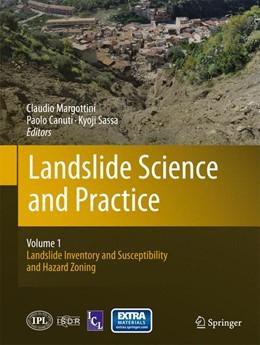 Abbildung von Margottini / Canuti / Sassa   Landslide Science and Practice   2013   Volume 1: Landslide Inventory ...
