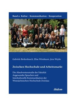 Abbildung von Berkenbusch / Weyhe / Wiesbaum | Zwischen Hochschule und Arbeitsmarkt | 2012 | Die Absolventenstudie der Faku... | 11