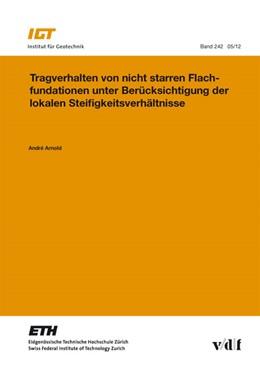 Abbildung von Arnold | Tragverhalten von nicht starren Flachfundationen unter Berücksichtigung der lokalen Steifigkeitsverhältnisse | 1. Auflage | 2012 | 242 | beck-shop.de