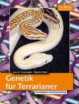 Abbildung von Poschadel / Plath | Genetik für Terrarianer | 2012 | Grundlagen und Anwendung
