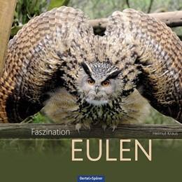 Abbildung von Kraus | Faszination Eulen | 2. Auflage | 2018
