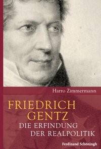 Friedrich Gentz | / Zimmermann | 1. Aufl. 2012, 2012 | Buch (Cover)