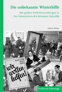 Die unbekannte Winterhilfe | / Kilian | 1. Aufl. 2013, 2013 | Buch (Cover)