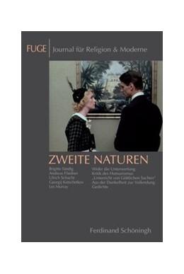 Abbildung von Knechtges / Schenuit | Zweite Naturen | 1. Aufl. 2012 | 2012 | Humanismus und Anti-Humanismus... | 11