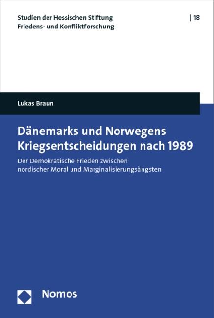Dänemarks und Norwegens Kriegsentscheidungen nach 1989 | Braun, 2012 (Cover)