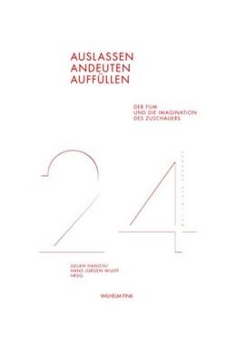 Abbildung von Hanich / Wulff | Auslassen, Andeuten, Auffüllen | 1. Aufl. 2012 | 2012 | Der Film und die Imagination d...