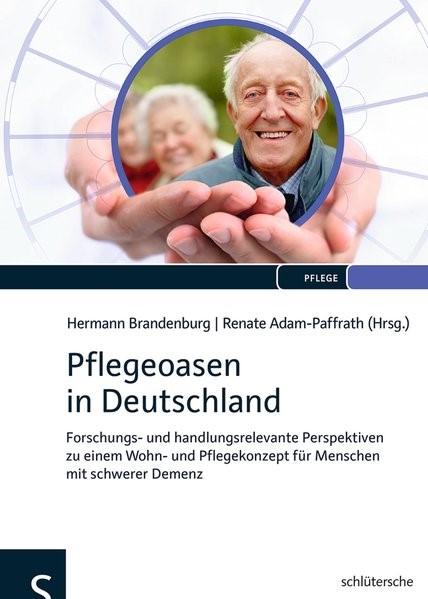 Pflegeoasen in Deutschland | Brandenburg / Adam-Paffrath, 2012 (Cover)