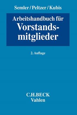 Abbildung von Semler / Peltzer | Arbeitshandbuch für Vorstandsmitglieder | 2. Auflage | 2015 | beck-shop.de