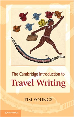 Abbildung von Youngs | The Cambridge Introduction to Travel Writing | 2013