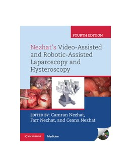Abbildung von Nezhat | Nezhat's Video-Assisted and Robotic-Assisted Laparoscopy and Hysteroscopy with DVD | 2013