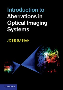 Abbildung von Sasián | Introduction to Aberrations in Optical Imaging Systems | 2012