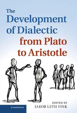 Abbildung von Fink | The Development of Dialectic from Plato to Aristotle | 2012