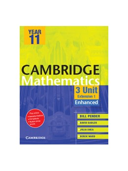 Abbildung von Pender / Saddler / Shea | Cambridge 3 Unit Mathematics Year 11 Enhanced Version | 2012