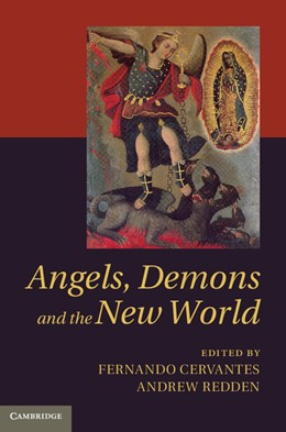 Abbildung von Cervantes / Redden | Angels, Demons and the New World | 2013