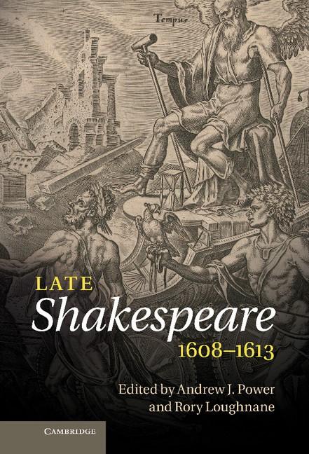 Abbildung von Power / Loughnane | Late Shakespeare, 1608–1613 | 2012