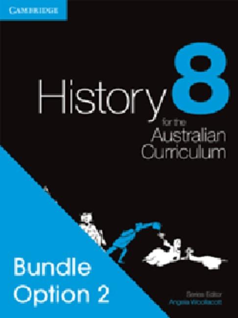 Abbildung von Woollacott / Adcock / Cunneen   History for the Australian Curriculum Year 8 Bundle 2   2011