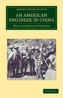 Abbildung von Parsons | An American Engineer in China | 2012