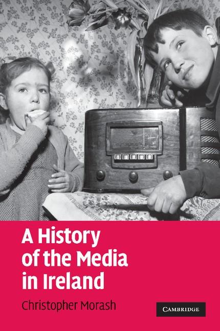 Abbildung von Morash | A History of the Media in Ireland | 2012